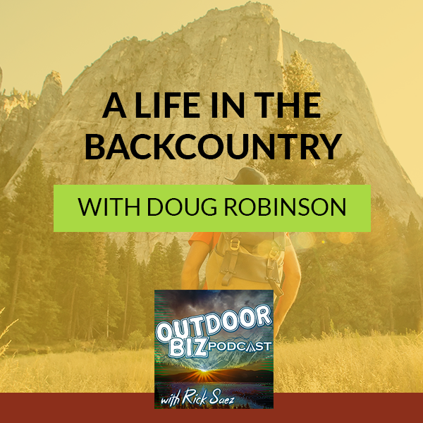TOBP 216 | Life In The Backcountry