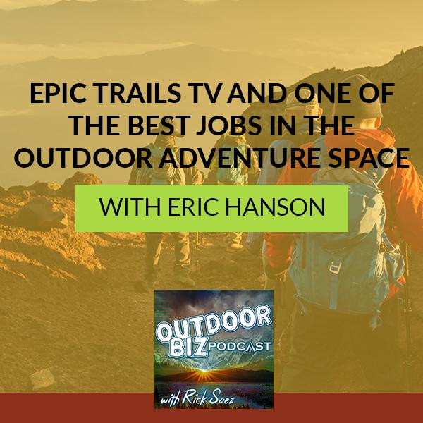 TOBP 246 | Epic Trails