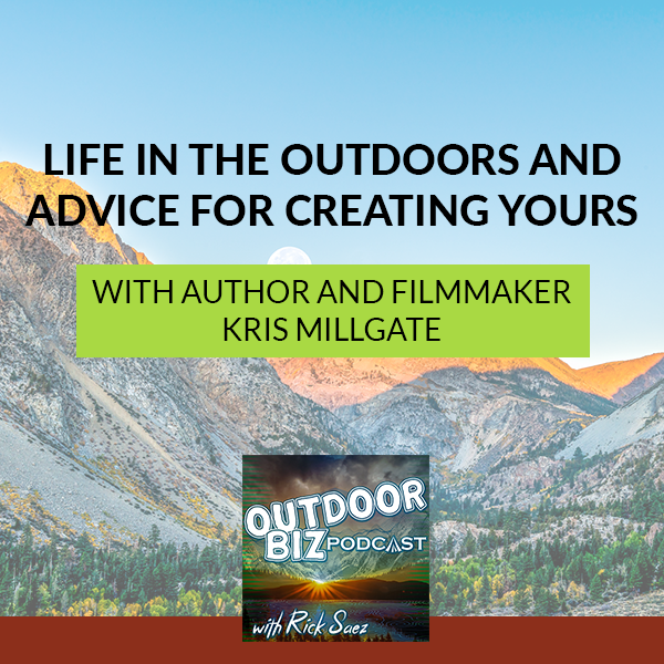 TOBP 256 | Life In The Outdoors